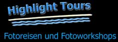Fotoreisen und Fotoworkshops mit Highlight Tours